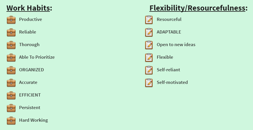 Work Habits & Flexibility/Resourcefulness